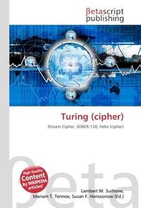 Turing (cipher). Lambert M. Surhone