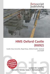 HMS Oxford Castle (K692). Lambert M. Surhone