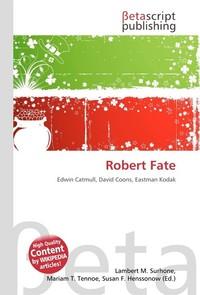 Robert Fate. Lambert M. Surhone