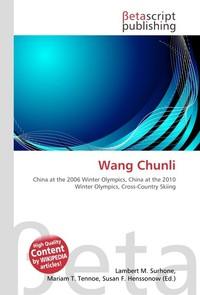 Wang Chunli. Lambert M. Surhone