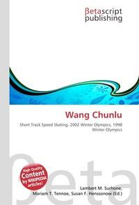 Wang Chunlu. Lambert M. Surhone