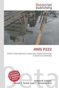 HMS P222. Lambert M. Surhone