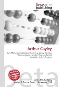 Arthur Cayley. Lambert M. Surhone