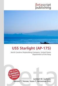 USS Starlight (AP-175). Lambert M. Surhone