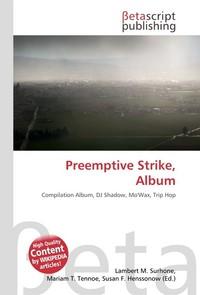 Preemptive Strike, Album. Lambert M. Surhone