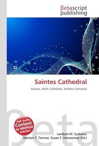 Saintes Cathedral. Lambert M. Surhone