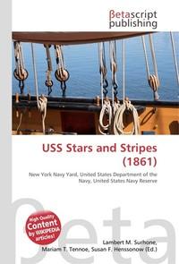 USS Stars and Stripes (1861). Lambert M. Surhone