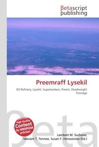 Preemraff Lysekil. Lambert M. Surhone