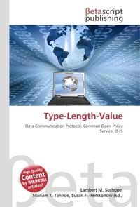 Type-Length-Value. Lambert M. Surhone