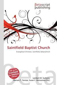 Saintfield Baptist Church. Lambert M. Surhone