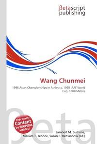 Wang Chunmei. Lambert M. Surhone