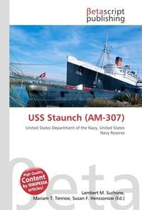 USS Staunch (AM-307). Lambert M. Surhone