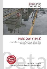 HMS Owl (1913). Lambert M. Surhone