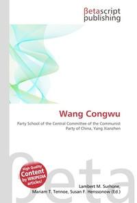 Wang Congwu. Lambert M. Surhone