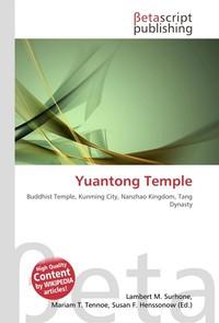Yuantong Temple. Lambert M. Surhone