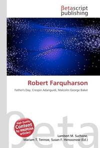 Robert Farquharson. Lambert M. Surhone