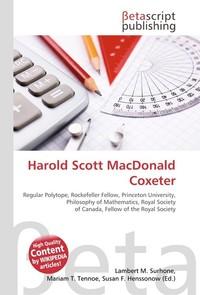 Harold Scott MacDonald Coxeter. Lambert M. Surhone
