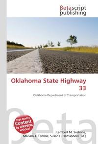 Oklahoma State Highway 33. Lambert M. Surhone