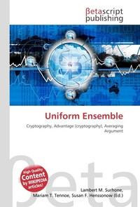 Uniform Ensemble. Lambert M. Surhone