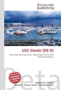 USS Steele (DE-8). Lambert M. Surhone