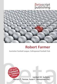 Robert Farmer. Lambert M. Surhone
