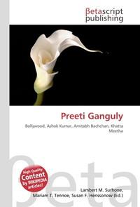 Preeti Ganguly. Lambert M. Surhone