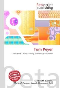 Tom Peyer. Lambert M. Surhone