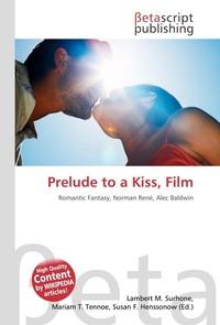 Prelude to a Kiss, Film. Lambert M. Surhone