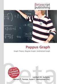 Pappus Graph. Lambert M. Surhone