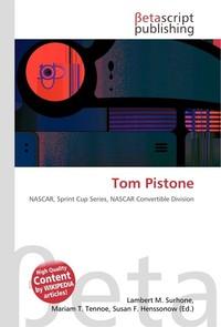Tom Pistone. Lambert M. Surhone