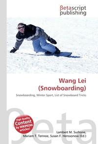 Wang Lei (Snowboarding). Lambert M. Surhone