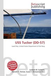 USS Tucker (DD-57). Lambert M. Surhone