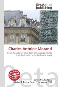 Charles Antoine Morand. Lambert M. Surhone