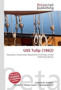 USS Tulip (1862). Lambert M. Surhone