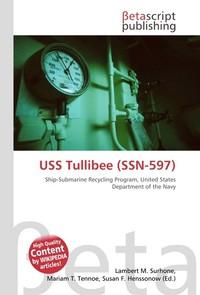 USS Tullibee (SSN-597). Lambert M. Surhone