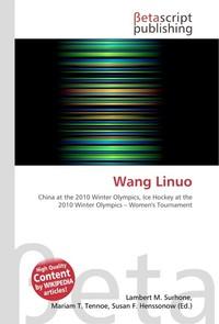 Wang Linuo. Lambert M. Surhone