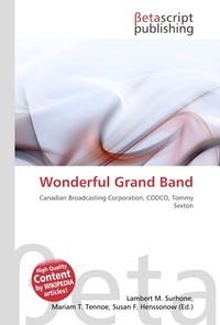 Wonderful Grand Band. Lambert M. Surhone