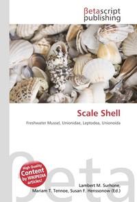 Scale Shell. Lambert M. Surhone