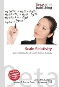Scale Relativity. Lambert M. Surhone