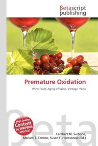 Premature Oxidation. Lambert M. Surhone