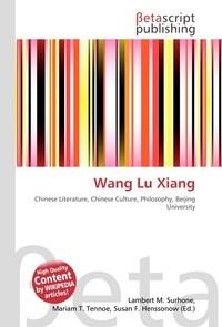 Wang Lu Xiang. Lambert M. Surhone