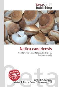 Natica canariensis. Lambert M. Surhone