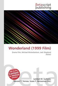 Wonderland (1999 Film). Lambert M. Surhone