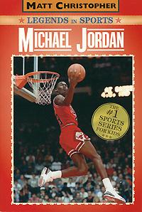 Michael Jordan: Legends in Sports ( 978-0-316-02380-1 )
