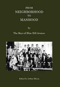 From Neighborhood to Manhood