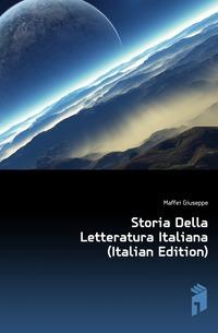Storia Della Letteratura Italiana (Italian Edition)