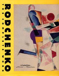 Rodchenko: The Complete Work