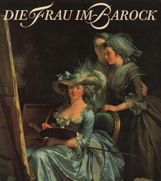 Die Frau im Barock