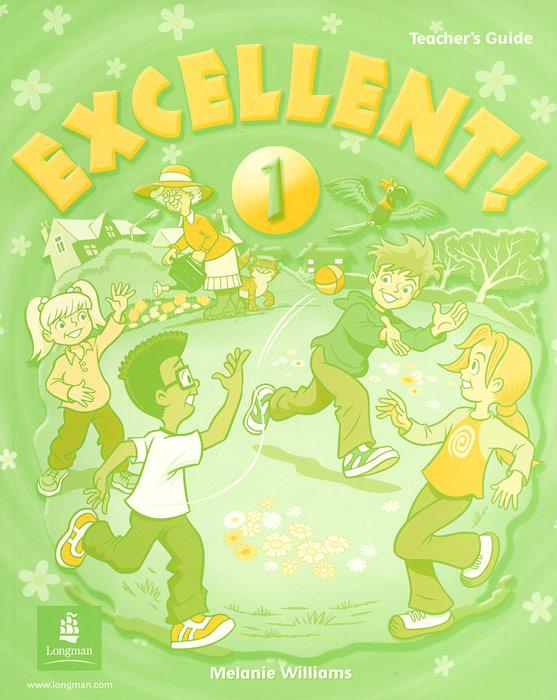 Excellent 1: Teachers Guide
