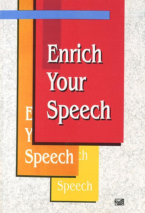 Enrich Your Speech / ��������������� ���� ����������
